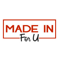 Made In For U